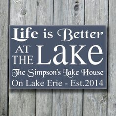 Personalized Lake House Sign,Life Is Better At The Lake,Lake House Sign,Lake Theme,Family Name Sign with Established Date,Cabin Cottage Farm