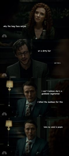 "LOL, ""I killed the mailman for this."" Hannibal. Mads Mikkelsen and Hugh Dancy."