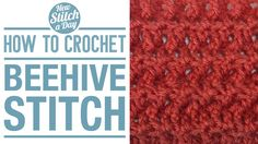Crochet Tutorial: How to Crochet the Beehive Stitch. Click link to learn this stitch:  http://newstitchaday.com/how-to-crochet-the-beehive-stitch/  ‎#yarn #crocheting