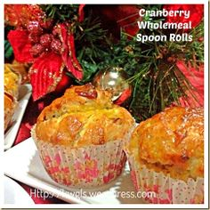 Why Not Have These Spoon Rolls For Christmas Feasts ?–Cranberry Wholemeal Dinner Rolls