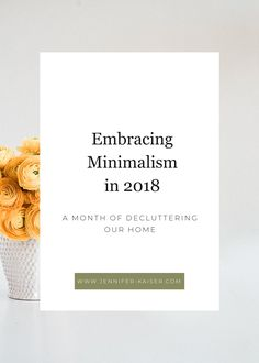 embracing minimalism in 2018 and simplifying our home