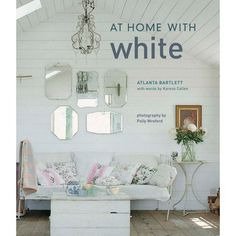 At Home with White   Atlanta Bartlett