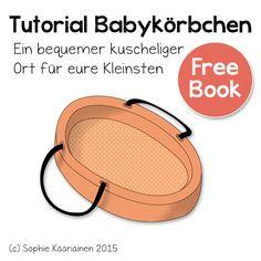 Näähglück by Sophie Kääriäinen: Babykörbchen freebook