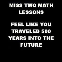 Funny pictures about Math lessons. Oh, and cool pics about Math lessons. Also, Math lessons photos. Math Puns, Math Memes, Teacher Memes, Math Humor, Math Teacher, Math Classroom, Teaching Math, Funny Math Jokes, Teacher Stuff