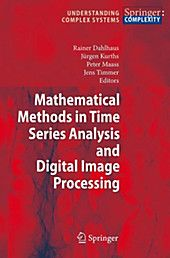 Mathematical Methods in Time Series Analysis and Digital Image Processing Buch Digital Image Processing, Time Series, Complex Systems, Electrical Engineering, Models, Products, Book, Templates, Engineering