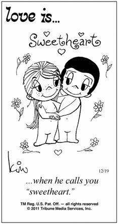 Love is. Number one website for Love Is. Funny Love is. pictures and love quotes. Love is. comic strips created by Kim Casali, conceived by and drawn by Bill Asprey. Everyday with a new Love Is. Love Is Cartoon, Love Is Comic, Cute Love, Love Him, Comics Love, Sweet Words, Love Notes, Love And Marriage, Marriage Tips