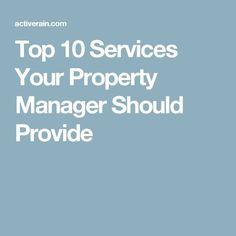 Top 10 Services Your Property Manager Should Provide