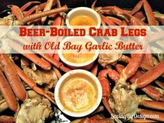 Beer-Boiled Crab Legs with Old Bay Garlic Butter