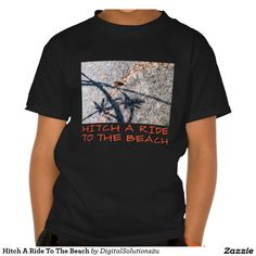 Hitch A Ride To The Beach Tshirts