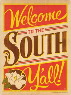 Welcome to the South, y'all!