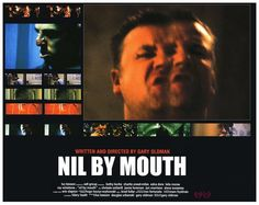 Nil By Mouth, a classic UK drama, written and directed by Gary Oldman, starring Ray Winstone and Kathy Burke.