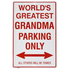 Buy P - 017 Worlds Greatest Grandma Parking Sign - at UnbeatableSale Armenian History, Armenian Culture, Car Accessories Gifts, Hot Wheels Party, Flag Store, World's Greatest Dad, Cradle Of Civilization, Parking Signs, Seven Wonders