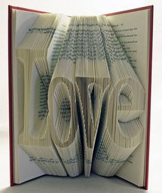 'Love' Book Origami by Isaac Salazar via Recyclart Folded Book Art, Book Folding, Paper Folding, Book Crafts, Arts And Crafts, Diy Crafts, Altered Books, Altered Art, Book Pages
