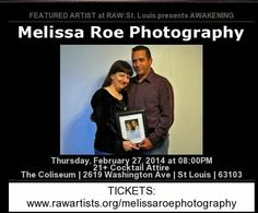 RAW natural born artist!!! Melissa Roe Photography has been chosen to take part in this awesome event!!! Buy your tickets at the link above!!