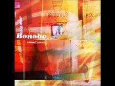 Bonobo - Sweetness [FULL ALBUM] - YouTube