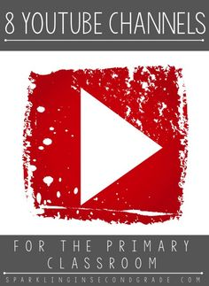 8 YouTube Channels great for the primary classroom!
