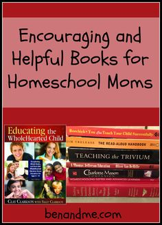 5 Days of Homeschooling Essentials — Encouraging and Helpful Homeschool Books #HSEssentials