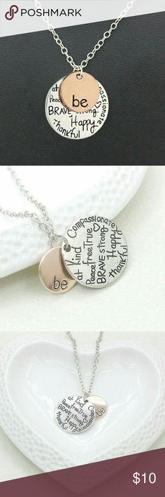 "Be Necklace New gold and silver ""be"" necklace. Jewelry Necklaces"