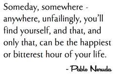 love quotes by pablo neruda - Google Search