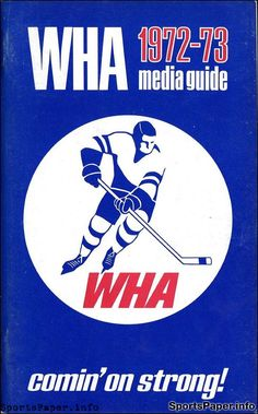 WHA Media Guide  World Hockey Association 449db6379