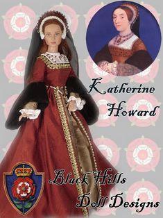 Katherine Howard by Black Hills Doll Designs