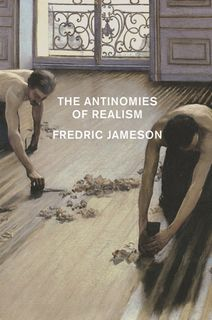 """Read """"The Antinomies Of Realism"""" by Fredric Jameson available from Rakuten Kobo. The Antinomies of Realism is a history ofthe nineteenth-century realist novel and its legacy told without a glimmer of n. New Books, Books To Read, Mass Culture, Classical Realism, Literary Criticism, Thing 1, English Literature, Postmodernism"""
