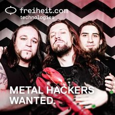 NEWS:  Metal Hackers (m/w) wanted