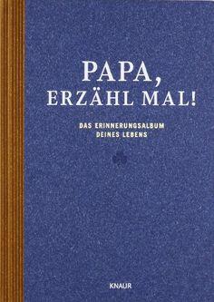 awesome Papa, erzähl mal: Das Erinnerungsalbum deines Lebens