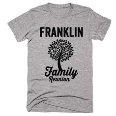 FRANKLIN Family Name Reunion Gathering Surname T-Shirt