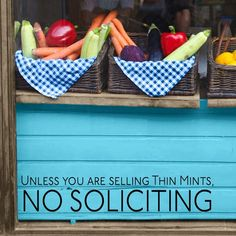 Unless You Are Selling Thin Mints, No Soliciting - Storefront - Office - Quote - Wall Window Decals Graphics Stickers