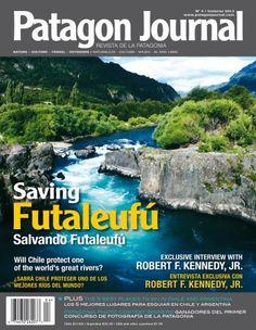 Issue 4 – Saving Futaleufu | Patagonia´s Magazine: Patagon Journal