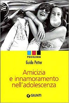 Amazon.it: Amicizia e innamoramento nell'adolescenza - Guido Petter - Libri Ecards, Memes, Amazon, Psicologia, E Cards, Amazons, Riding Habit, Amazon River, Animal Jokes