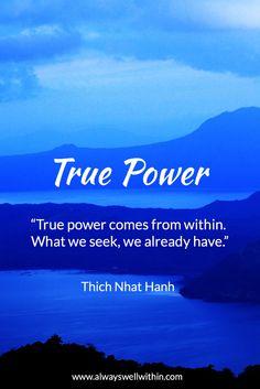 True Power  - Thich Nhat Hanh