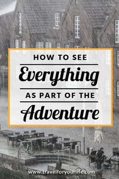 Travel Tip   How To See Everything As An Adventure Don't be as stupid as me. Don't leave your valuables in bags under busses. You never know what might happen to them. But if the worst does happened try to see the fun in it. Try to enjoy the weird things the inconvenience will make you have to do and the places it will take you to.