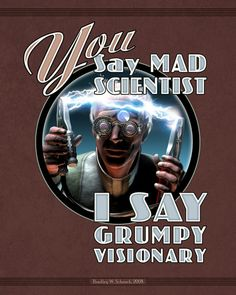 Shop Mad Scientist / Grumpy Visionary Greeting Card created by Retropolis_Travel. Mad Science, Science Fiction, Science Fair, Mad Scientist Lab, Retro Futurism, Dieselpunk, Custom Posters, Custom Framing, Poster Prints