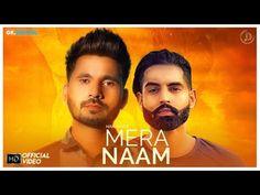 MERA NAAM - HARJAAP Ft. PARMISH VERMA (Full Song) Latest Punjabi Songs 2018