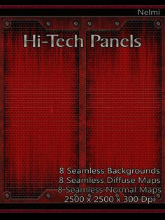 8 Seamless High-Tech Metal Panels with Texture Maps  - A set of 8 high quality seamless High-Tech metal panels with texture maps. Texture maps include Diffuse and Normal maps. All maps are seamless.   Spectacular for any sci-fi, futuristic, galactic, robotic or industrial themed building,  space ships, metal plates, walls, floors, wall panels or steampunk backgrounds.  All tiles are 2500x2500 pixels x 300 dpi. All items can be used in any program that supports .JPG files.