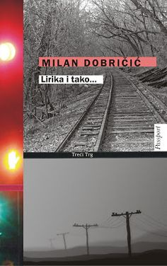 dra: Milan Dobričić, Lirika i tako...