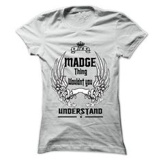 Is MADGE Thing - 999 Cool Name Shirt ! - #tee spring #hoodie creepypasta. BUY NOW => https://www.sunfrog.com/Outdoor/Is-MADGE-Thing--999-Cool-Name-Shirt-.html?68278