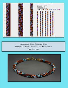14 around bead crochet rope pattern and a photo showing what the completed necklace looks like. I did not create this pattern or necklace but i find it useful to see the two together when choosing my next project. i thought you might too. Bead Crochet Patterns, Bead Crochet Rope, Sewing Patterns Free, Beading Patterns, Crochet Necklace Pattern, Beaded Crochet, Free Pattern, Leather Necklace, Beaded Necklace