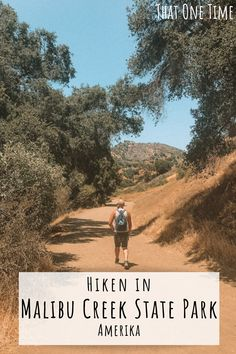 Hiken in Amerika: Malibu Creek State Park - That One Time Malibu Creek State Park, Streets Have No Name, Pacific Coast Highway, Best Hikes, One Time, Yosemite National Park, Universal Studios, Travel Usa, Trip Planning