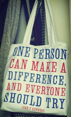 """Top 10 Live Life Quotes: """"One person can make a difference, and everyone should try""""- John F. Great Quotes, Me Quotes, Inspirational Quotes, Motivational Quotations, Life Quotes To Live By, Live Life, Jfk, Just In Case, Wise Words"""