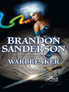 Warbreaker (Brandon Sanderson) -- Currently reading this book and wow, it's pretty good!