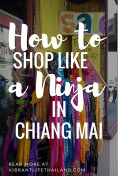 Shopping in Chiang Mai, Thailand? We review 8 of the best places to shop til you drop! #ChiangMaishopping
