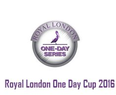 Royal London One Day Cup 2016 Points table: Full Team Standings