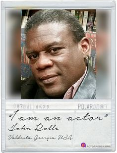 Actor John Rolle!   #iamanactor       Actors, we welcome you to join Actorpedia! View more here: https://www.youtube.com/watch?v=4kQ9ZJ6F6vA