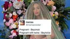 Beyoncé Is Pregnant With Twins, So The Internet Is Giving Birth To Memes