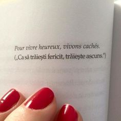 Ca sa traiesti fericit, trăiește ascuns. French Words, French Quotes, Well Said Quotes, Positive Affirmations, Book Quotes, Book Lovers, Texts, Qoutes, Inspirational Quotes