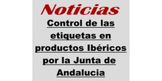 Control de etiquetas del Jamón ibérico