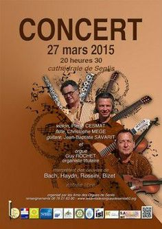 Concert au profit des orgues de la cathédrale de Senlis le 27 mars 2015.
